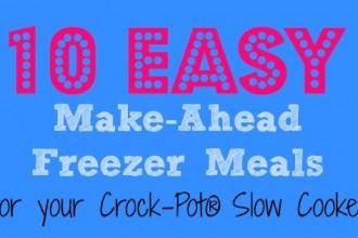 10 Easy Freezer Meals - Crock-Pot